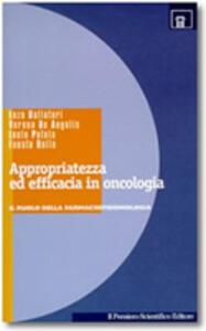 Appropriatezza ed efficacia in oncologia. Il ruolo della farmacoepidemiologia
