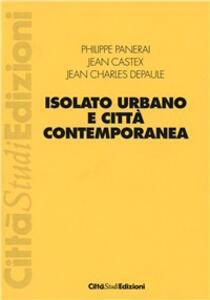 Isolato urbano e città contemporanea