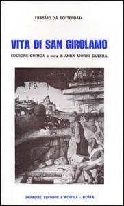 Vita di san Girolamo. Testo originale a fronte. Ediz. critica