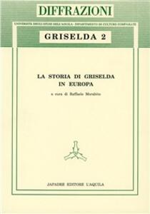 La storia di Griselda in Europa. Vol. 2