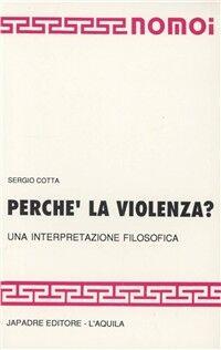 Perché la violenza? Una interpretazione filosofica