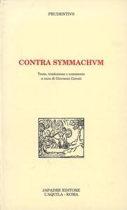 Contra Symmachum. Ediz. critica