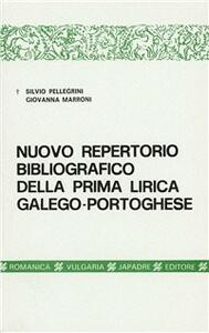 Nuovo repertorio bibliografico della prima lirica galego-portoghese (1814-1977)