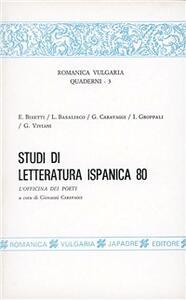 Studi di letteratura ispanica 80: l'officina dei poeti