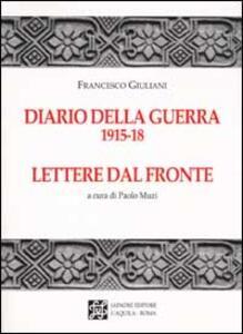 Diario della guerra 1915-18. Lettere dal fronte