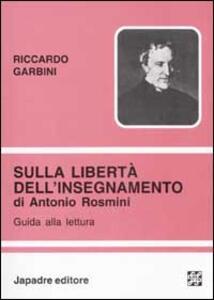 Sulla libertà dell'insegnamento di Antonio Rosmini. Guida alla lettura