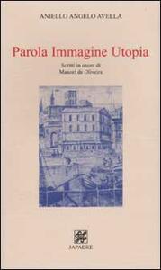 Parola, Immagine, Utopia. Scritti in onore di Manoel de Oliveira