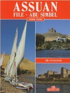 Assuan, Philae, Abu Simbel