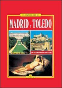 Madrid y Toledo
