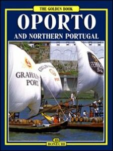 Oporto and northern Portugal