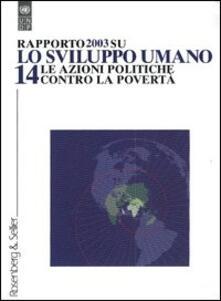 Rapporto su: «Lo sviluppo umano». Vol. 14: Le azioni politiche contro la povertà..pdf