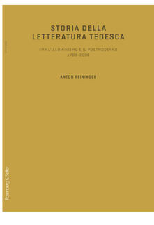 Squillogame.it Storia della letteratura tedesca. Fra l'illuminismo e il postmoderno 1700-2000 Image