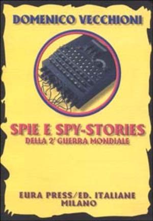 Spie e spy stories della seconda guerra mondiale