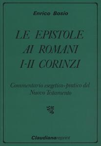 Le epistole ai romani, I-II ai corinzi