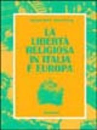 La libertà religiosa in Italia e Europa