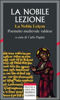 «La nobile lezione» (La nobla leiçon). Poemetto medievale valdese (1420 ca) - - wuz.it