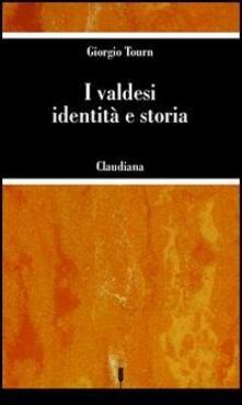 I valdesi: identità e storia - Giorgio Tourn - copertina