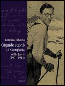 Festivalpatudocanario.es Quando suonò la campana. Willy Jervis (1901-1944) Image