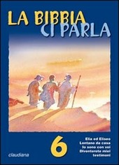 La Bibbia ci parla. Vol. 6