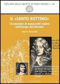 Il «santo bottino». Circolazione di manoscritti valdesi nell'Europa del Seicento