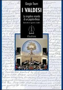 I Valdesi. La singolare vicenda di un popolo-chiesa (1170-2008) - Giorgio Tourn - copertina