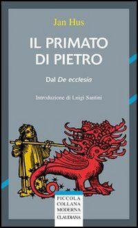 Il primato di Pietro. Dal «De ecclesia»