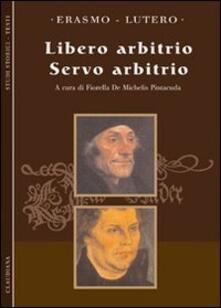 Camfeed.it Libero arbitrio. Servo arbitrio Image
