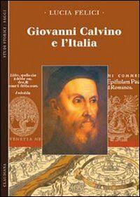 Giovanni Calvino e l'Italia