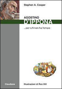 Agostino d'Ippona... per chi non ha tempo