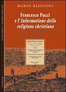 Francesco Pucci e l'informazione della religione christiana