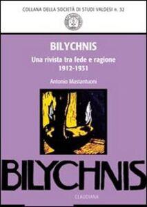 «Bilychnis». Una rivista tra fede e ragione (1912-1931)