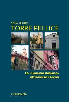 Lpgcsostenible.es Torre Pellice. La «Ginevra italiana» attraverso i secoli Image