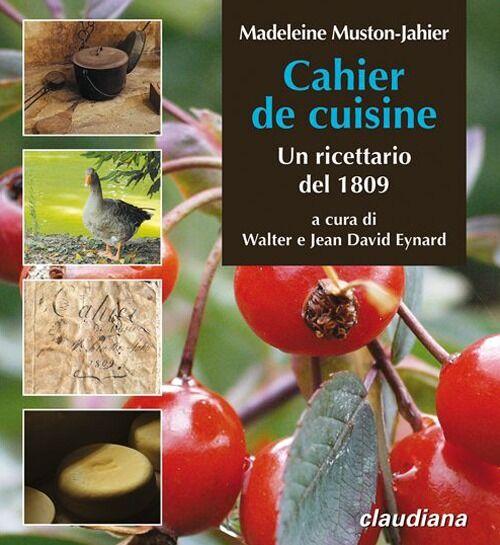 Cahier de cuisine. Un ricettario del 1809