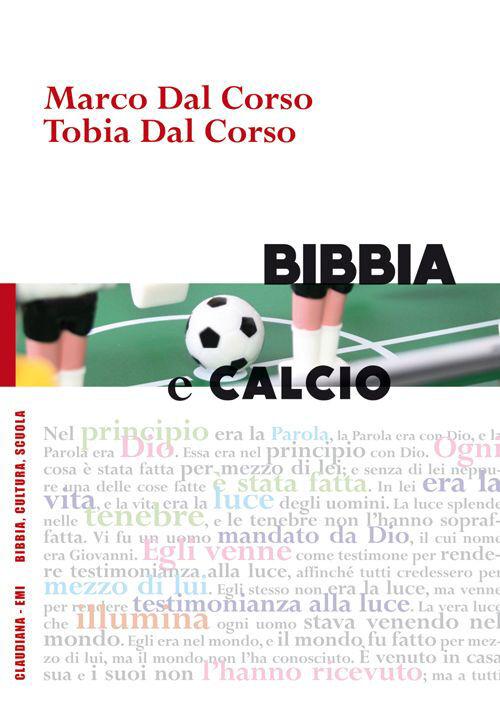 Bibbia e calcio. Il gioco del pallone e la narrazione biblica