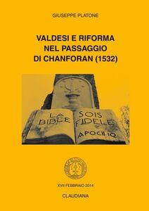 Valdesi e Riforma nel passaggio di Chanforan (1532)