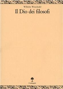 Lpgcsostenible.es Il dio dei filosofi. Vol. 3: Definizione e fondamento. Image