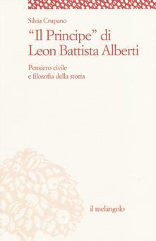 «Il principe» di Leon Battista Alberti. Pensiero civile e filosofia della storia.pdf