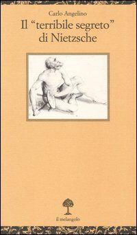 Il «terribile segreto» di Nietzsche