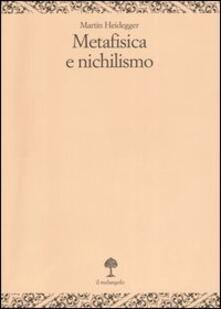 Collegiomercanzia.it Metafisica e nichilismo Image