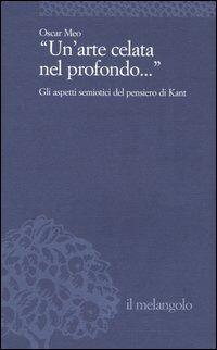 Un' arte celata nel profondo... Gli aspetti semiotici del pensiero di Kant