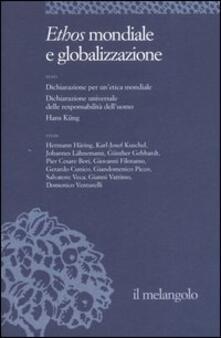 Listadelpopolo.it Ethos e poiesis. Vol. 7: Ethos mondiale e globalizzazione. Image