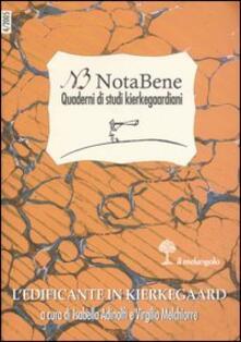 Notabene. Quaderni di studi kierkegaardiani. Vol. 4: Ledificante in Kierkegaard..pdf