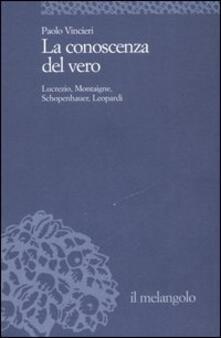 Squillogame.it La conoscenza del vero. Lucrezio, Montaigne, Schopenauer, Leopardi Image