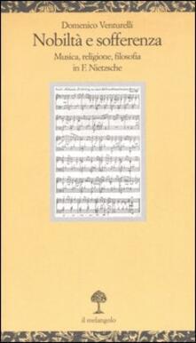 Writersfactory.it Nobiltà e sofferenza. Musica, religione e filosofia in F. Nietzsche Image