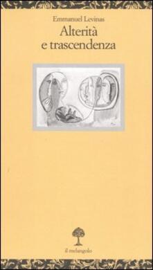 Alterità e trascendenza - Emmanuel Lévinas - copertina