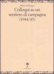 Colloqui su un sentiero di campagna (1944-45)