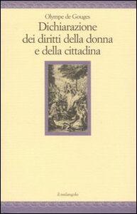 Libro Dichiarazione dei diritti della donna e della cittadina Olympe de Gouges