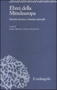 Ebrei della Mitteleuropa. Identità ebraica e identità nazionali