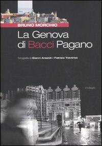 La Genova di Bacci Pagano