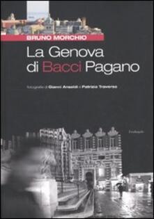 La Genova di Bacci Pagano - Bruno Morchio - copertina